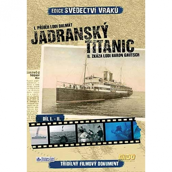 Jadranský Titanic